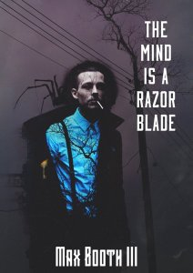 the mind is a razor blade